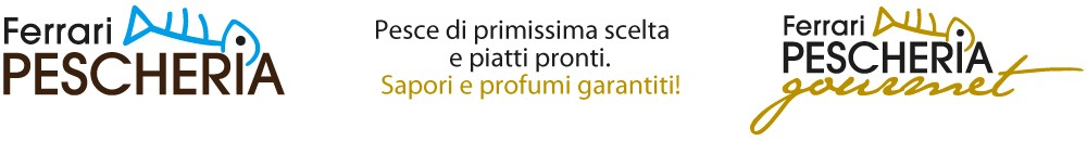 Pescheria Ferrari | Pescheria Ferrari Gourmet